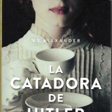 Libros de segunda mano: LA CATADORA DE HITLER. Lote 182855278