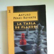 Libros de segunda mano: LA TABLA DE FLANDES. ARTURO PÉREZ REVERTE. DEBOLSILLO JET. . Lote 189545938