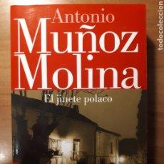 Libros de segunda mano: EL JINETE POLACO. ANTONIO MUÑOZ MOLINA. Lote 189569272