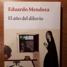 Libros de segunda mano: EL AÑO DEL DILUVIO. EDUARDO MENDOZA. Lote 189569521