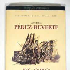 Libros de segunda mano: EL ORO DEL REY DE ARTURO PÉREZ REVERTE. CÍRCULO DE LECTORES, LIBRO NUEVO TODAVÍA CON EL PRECINTO. Lote 190091876