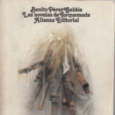Libros de segunda mano: BENITO PÉREZ GALDÓS. LAS NOVELAS DE TORQUEMADA. ALANZA EDITORIAL, MADRID 1979.. Lote 190375985