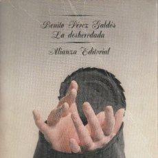 Libros de segunda mano: BENITO PÉREZ GALDÓS. LA DESHEREDADA. ALANZA EDITORIAL, MADRID 1975.. Lote 190376322