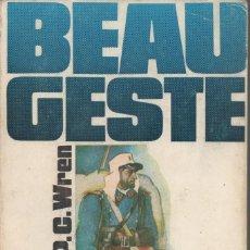 Libros de segunda mano: BEAU GESTE. P.C.WREN. Lote 190611395