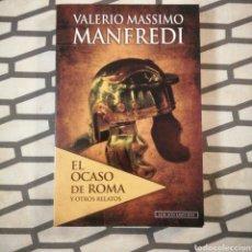 Libros de segunda mano: EL OCASO DE ROMA Y OTROS RELATOS. Lote 191115575