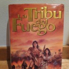 Libros de segunda mano: LA TRIBU DEL FUEGO W MICHAEL GEAR. Lote 191116700