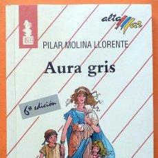 Libros de segunda mano: AURA GRIS - PILAR MOLINA LLORENTE - EDITORIAL BRUÑO - 1993 - NUEVO. Lote 191128060