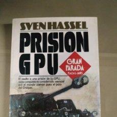 Libros de segunda mano: PRISIÓN GPU - SVEN HASSEL. P&J. Lote 191137343