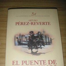 Libros de segunda mano: EL PUENTE DE LOS ASESINOS. ARTURO PÉREZ-REVERTE. Lote 191142065