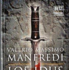 Libros de segunda mano: LOS IDUS DE MARZO. VALERIO MASSIMO MANFREDI. Lote 191150810