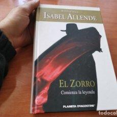 Libros de segunda mano: ISABEL ALLENDE EL ZORRO COMIENZA LA LEYENDA PLANETA 2008. Lote 191184038