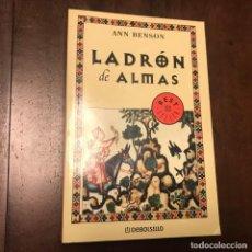 Libros de segunda mano: LADRÓN DE ALMAS - ANN BENSON. Lote 191148043