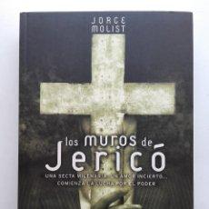 Libros de segunda mano: LOS MUROS DE JERICO - JORGE MOLIST - PLAZA & JANES - 2000. Lote 191934213
