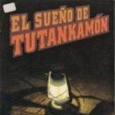 Libros de segunda mano: EL SUEÑO DE TUTANKAMON. TOM HOLLAND. Lote 192341075