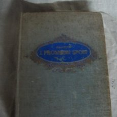 Libros de segunda mano: ALESSANDRO MANZONI - I PROMESSI SPOSI. EDICIÓN ANTTIGUA ILUSTRADA. EN ITALIANO. Lote 192342098