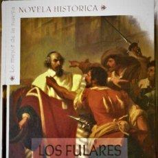 Libros de segunda mano: FRÉDÉRIC FAJARDIE - LOS FULARES ROJOS. Lote 192356447