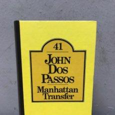 Libros de segunda mano: JOHN DOS PASOS POR MANHATTAN TRANSFER. Lote 192480817
