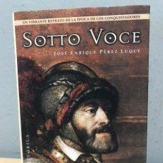Libros de segunda mano: SOTTO VOCE POR JOSÉ ENRIQUE PEREZ LUQUE. Lote 192482831