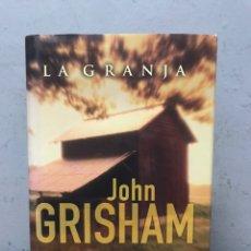 Libros de segunda mano: LA GRANJA POR JOHN GRISHAM. Lote 192526146