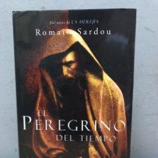 Libros de segunda mano: EL PEREGRINO DEL TIEMPO POR ROMAIN SARDOU. Lote 192528470