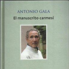 Libros de segunda mano: EL MANUSCRITO CARMESÍ, ANTONIO GALA. Lote 192575181