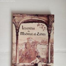 Libros de segunda mano: LEYENDAS DE MADINAT AL ZAHRA, GONZALO CHACÓN. Lote 192764433