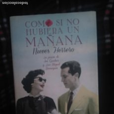 Libros de segunda mano: COMO SI NO HUBIERA UN MAÑANA. LA PASIÓN DE AVA GARDNER Y LUIS MIGUEL DOMINGUÍN. HERRERO, NIEVES. Lote 254720255