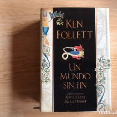 Libros de segunda mano: UN MUNDO SIN FIN. KEN FOLLET. Lote 193575917