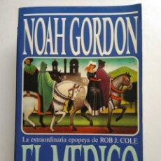 Libros de segunda mano: EL MÉDICO/NOAH GORDON. Lote 194217825