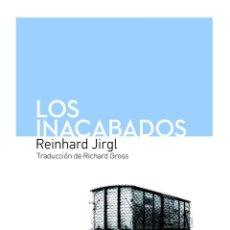 Libros de segunda mano: LOS INACABADOS. Lote 194232792