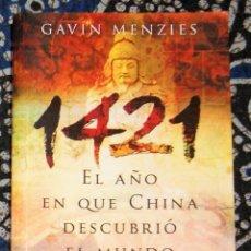 Libros de segunda mano: 1421 EL AÑO EN QUE CHINA DESCUBRIÓ EL MUNDO GAVIN MENZIES . Lote 194237176