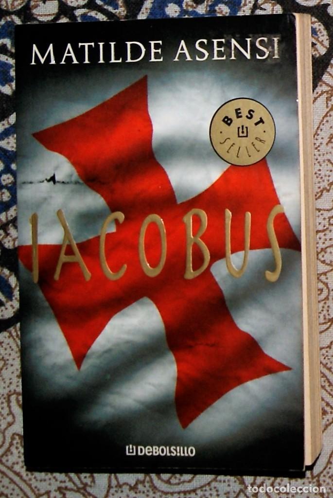 IACOBUS MATILDE ASENSI (Libros de Segunda Mano (posteriores a 1936) - Literatura - Narrativa - Novela Histórica)