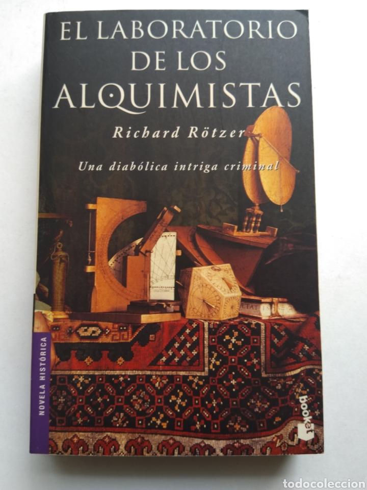 EL LABORATORIO DE LOS ALQUIMISTAS/RICHARD RÖTZER (Libros de Segunda Mano (posteriores a 1936) - Literatura - Narrativa - Novela Histórica)