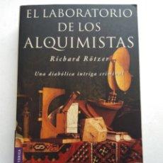 Libros de segunda mano: EL LABORATORIO DE LOS ALQUIMISTAS/RICHARD RÖTZER. Lote 194254341