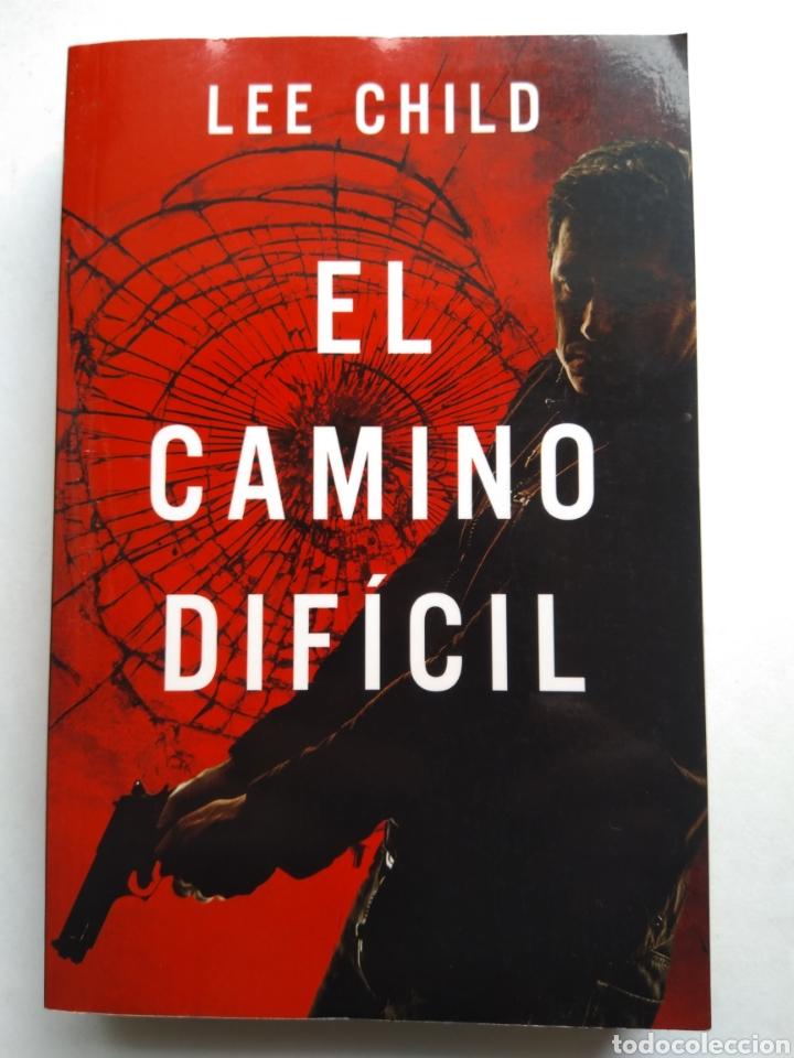 EL CAMINO DIFÍCIL/LEE CHILD (Libros de Segunda Mano (posteriores a 1936) - Literatura - Narrativa - Novela Histórica)