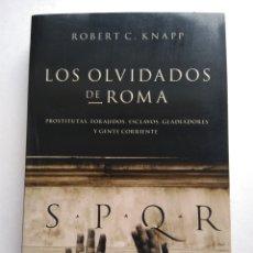 Libros de segunda mano: LOS OLVIDADOS DE ROMA/KNAPP. Lote 194254573