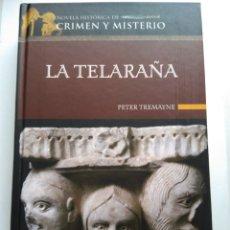 Libros de segunda mano: LA TELARAÑA/PETER TREMAYNE. Lote 194254702