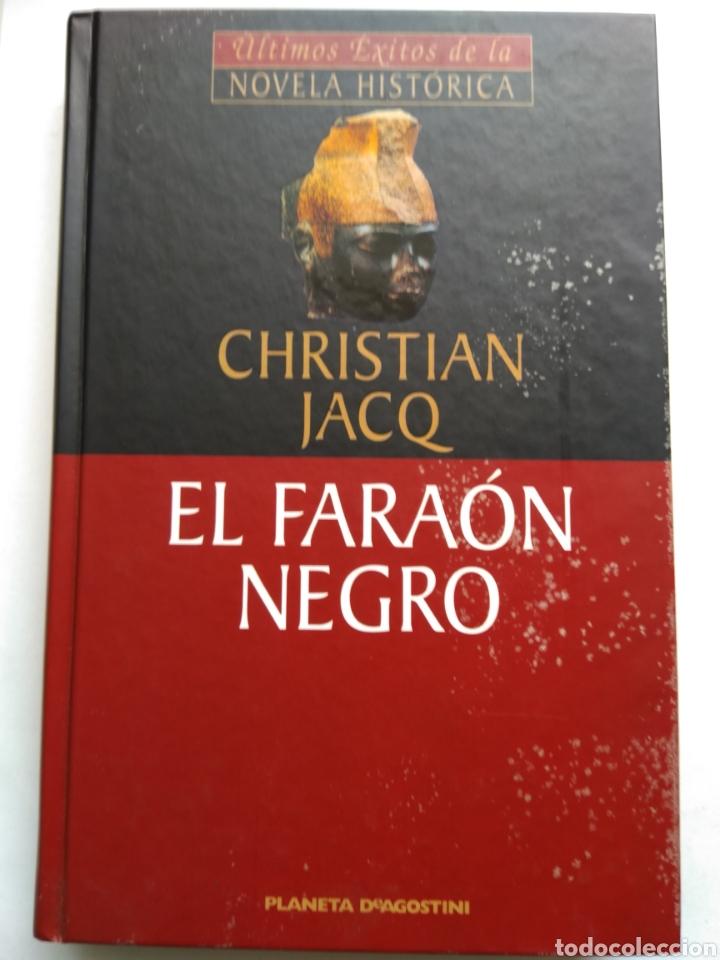 EL FARAÓN NEGRO/CHRISTIAN JACQ (Libros de Segunda Mano (posteriores a 1936) - Literatura - Narrativa - Novela Histórica)