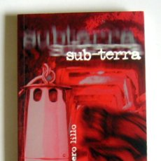 Libros de segunda mano: SUB TERRA - BALDOMERO LILLO - EDITORIAL LITERASTUR. 2003. Lote 194257288