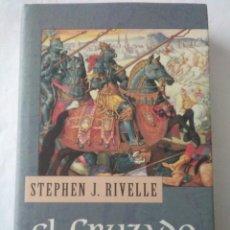 Libros de segunda mano: EL CRUZADO .STEPHEN J. RIVELLE ( CIRCULO DE LECTORES ). Lote 194282641