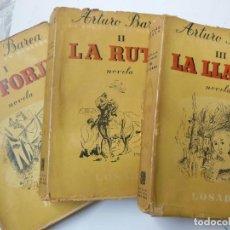 Libros de segunda mano: LA FORJA DE UN REBELDE. TRES TOMOS I: LA FORJA - II: LA RUTA - III: LA LLAMA. BAREA ARTURO. 1954. Lote 194297476