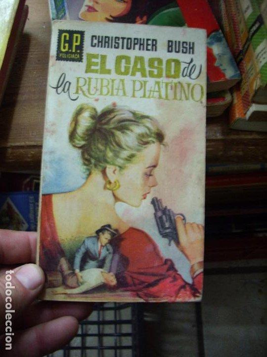 EL CASO DE LA RUBIA PLATINO, CHRISTOPHER BUSH. N.1111-748 (Libros de Segunda Mano (posteriores a 1936) - Literatura - Narrativa - Novela Histórica)