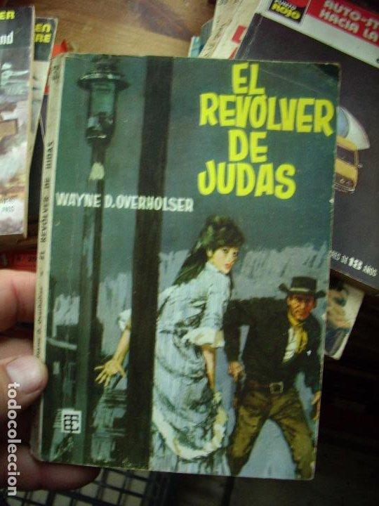 EL REVÓLVER DE JUDAS, WAYNE D. OVERHOLSER. N.1111-753 (Libros de Segunda Mano (posteriores a 1936) - Literatura - Narrativa - Novela Histórica)