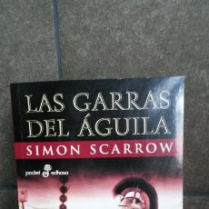 Libros de segunda mano: LAS GARRAS DEL AGUILA. ( LIBRO III DE QUINTO LICINIO CATO). SIMON SCARROW. UN OPTIO CONTRA LOS BARBA. Lote 194387446