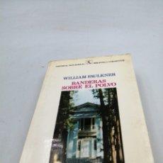 Libros de segunda mano: BANDERAS SOBRE EL POLVO WILLIAM FAULKNER. Lote 194398983
