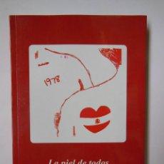 Libros de segunda mano: LA PIEL DE TODOS. UCEDA MÁRQUEZ ÓSCAR. 2018. Lote 194570315