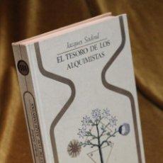 Libros de segunda mano: EL TESORO DE LOS ALQUIMISTAS,JACQUES SADOUL,1973. Lote 194571725