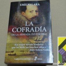 Libros de segunda mano: LARA, EMILIO: LA COFRADÍA DE LA ARMADA INVENCIBLE. Lote 194609388