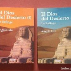 Libros de segunda mano: EL DIOS DEL DESIERTO - LA ESFINGE - 2 VOLS.. Lote 194638571