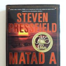 Libros de segunda mano: MATAD A ROMMEL - STEVEN PRESSFIELD. Lote 194657075